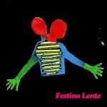 Bestiar Netlabel; Vaga-Lume; Festina Lente