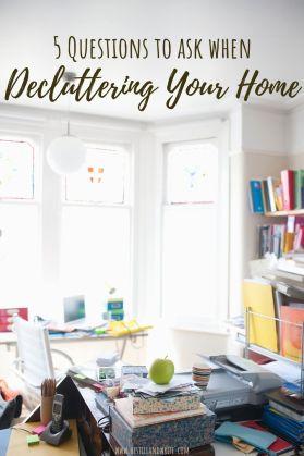 5 Fragen, die Sie beim Aufräumen Ihres Hauses stellen sollten
