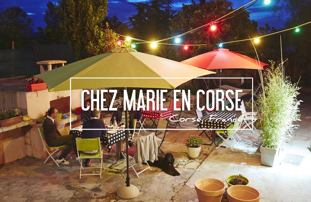 UNE SEMAINE À L'HEURE CORSE CHEZ MARIE… EN CORSE!