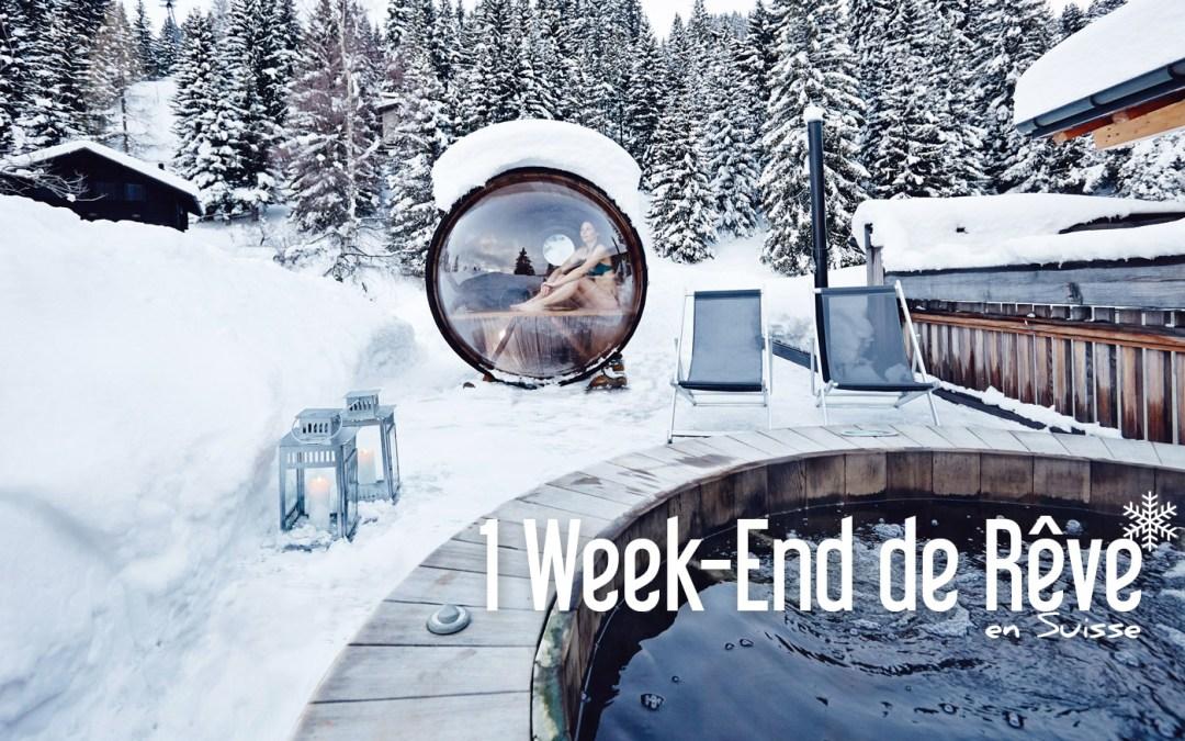 UN WEEK-END DE RÊVE EN SUISSE