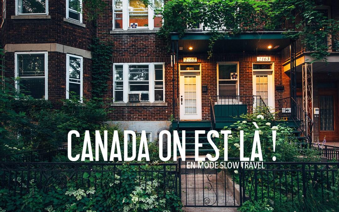 CANADA | On est là !