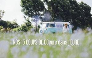 NORMANDIE   NOS 15 COUPS DE COeure & MOMENTS DE BONHeure