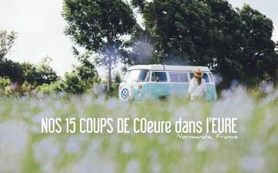 NORMANDIE | NOS 15 COUPS DE COeure & MOMENTS DE BONHeure