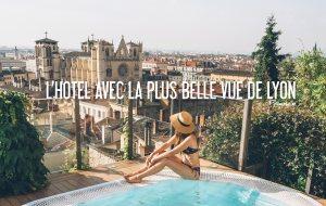 FRANCE   ON A TROUVÉ L'HÔTEL AVEC LA PLUS BELLE VUE DE LYON!