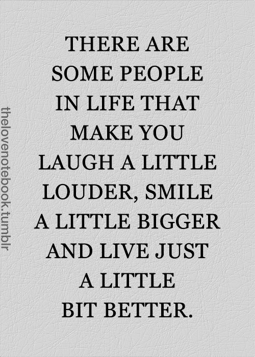 smile a little bigger and live just a little bigger