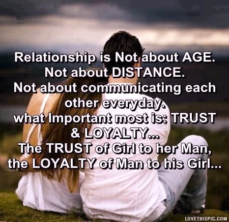 The Trust Of Girl To Her Man The Loyalty Of Man To His Girl