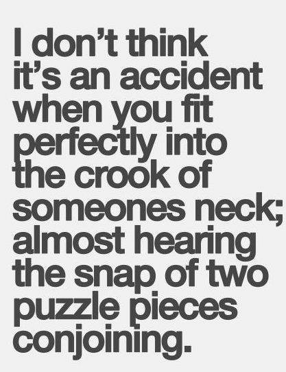 Best Love Quotes I Dont Think Its An Accident When You Fit