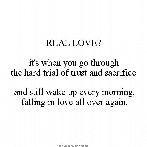 Real Love Its When You Go Through The Hard Trial Of Trust And