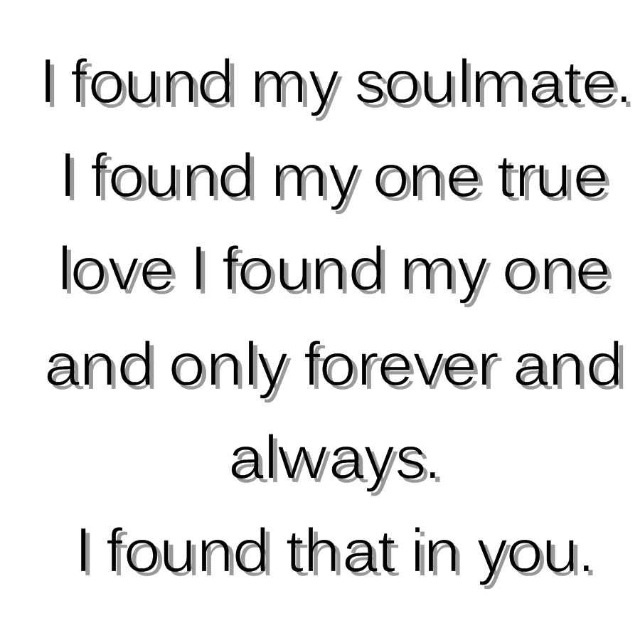 Best Love Quotes I Found My Soulmate I Found My One True Love I