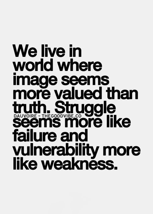 We Live In World Where Image Seems More Valued Than Truth Struggle