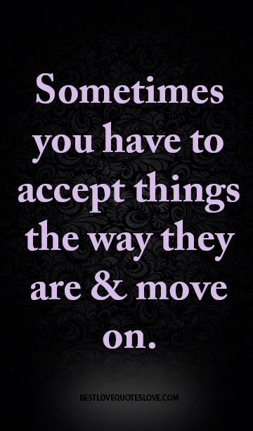 quotes about accepting and moving on