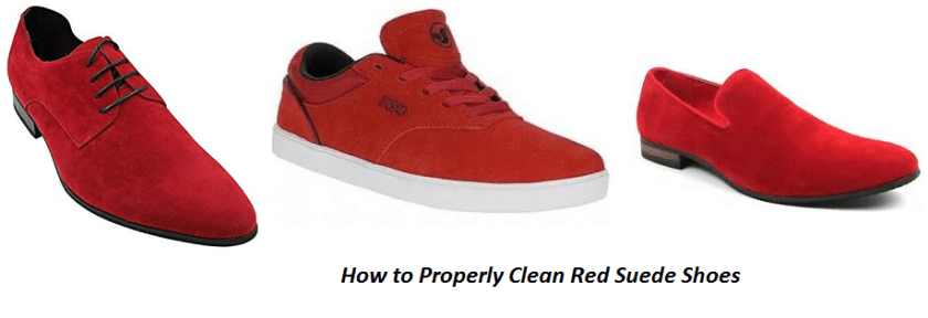 How to Properly Clean Red Suede Shoes so that you don't Ruin them