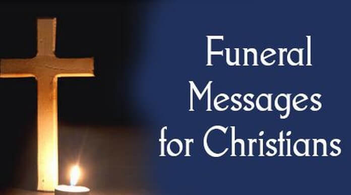 Funeral Messages For Christians Funeral Message Examples