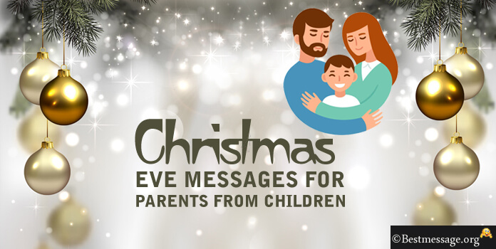 Christmas Eve Messages For Parents From Children