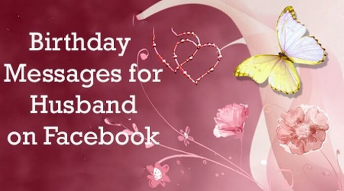 Husband Facebook Birthday Wishes