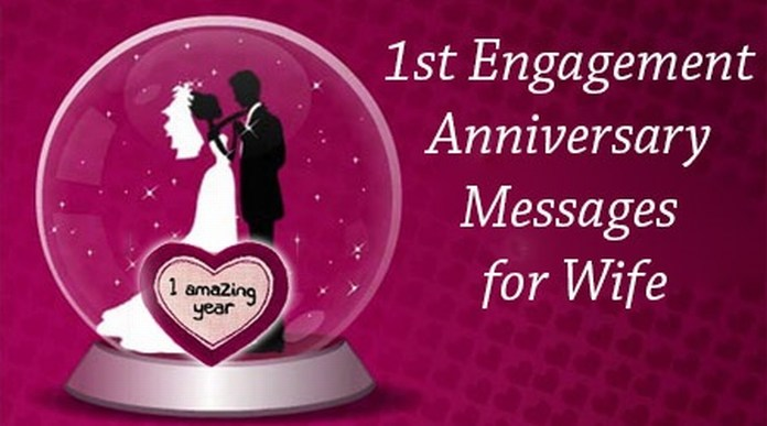 1st engagement anniversary messages