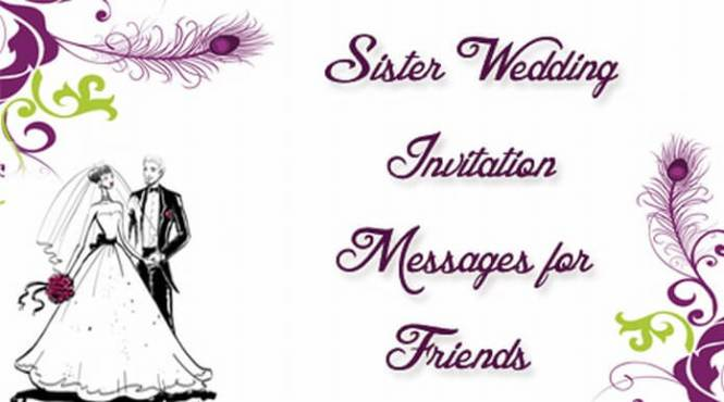 Wedding Invitation Message To Friends: Wedding Invitation Sms Messages