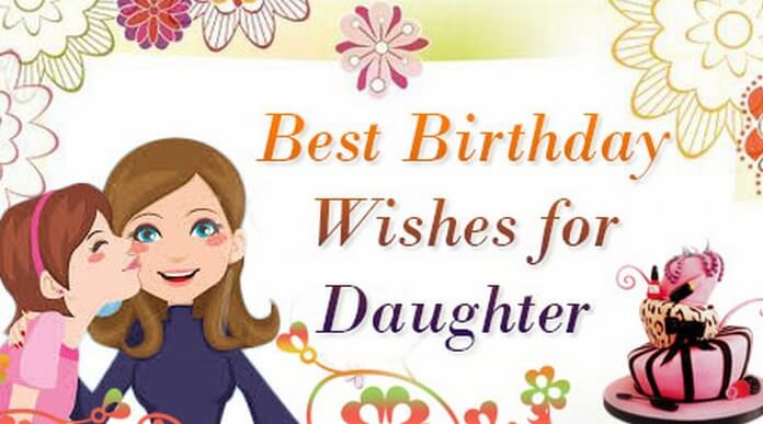daughter birthday wishes daughter