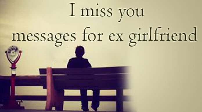 photo Missing Ex Gf Status i miss you messages for ex girlfriend