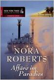 Affäre im Paradies von Nora Roberts