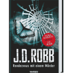 Rendezvous mit einem Mörder J.D. Robb