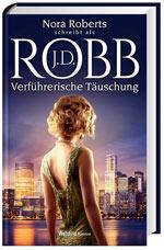 Verführerische Täuschung Band 35 - J.D. Robb