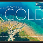 <i>Podcast: What's Up Bainbridge: </i><br>Carl Johnson's Bristol Bay Photos at Suquamish Museum Saturday, April 1