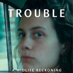 <i>Podcast: What's Up Bainbridge: </i><br>Author Claire Dederer's <i>Love and Trouble</i> May 9 at Eagle Harbor Books