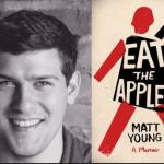 <i>Podcast: What's Up Bainbridge: </i><br>Matt Young's <i>Eat the Apple</i> at Eagle Harbor Books April 19