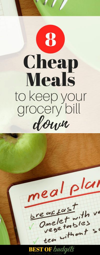 8 Cheap Meals to Keep Your Grocery Bill Down