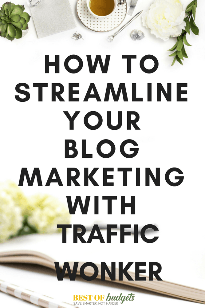 How to Streamline Your Marketing Efforts with Traffic Wonker