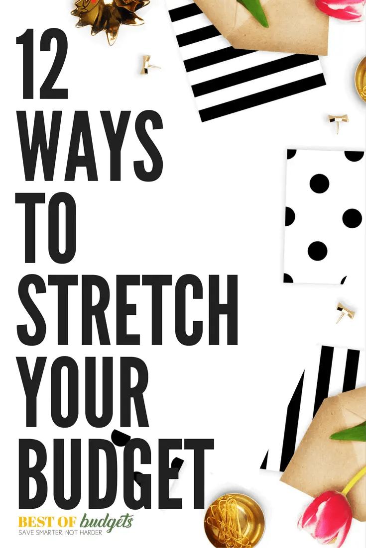 12 Ways to Stretch Your budget