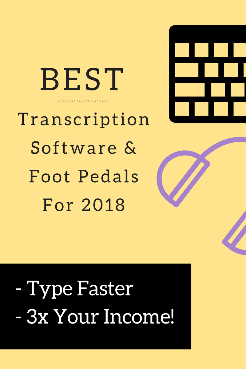 Best Transcription related software and foot pedals you must use if you're a transcriptionist to triple your income