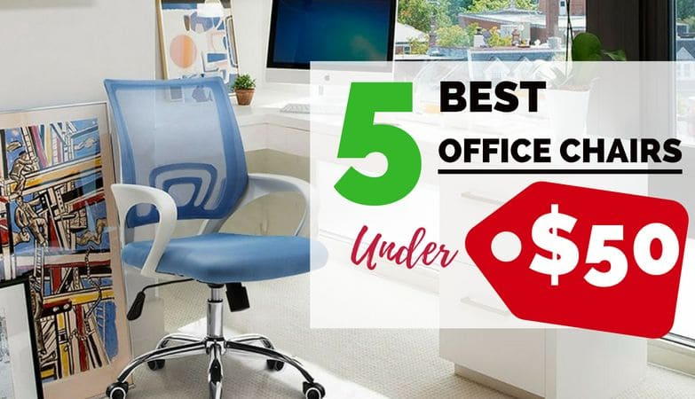 5 best office chairs under $50