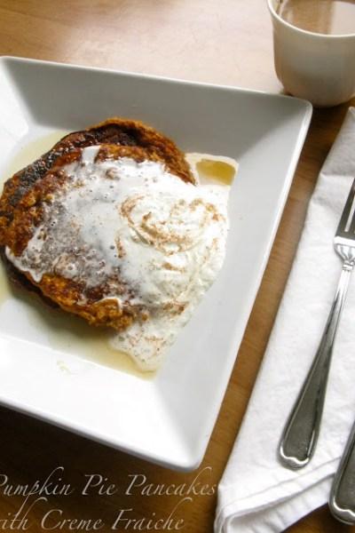 Pumpkin Pie Pancakes with Creme Fraiche
