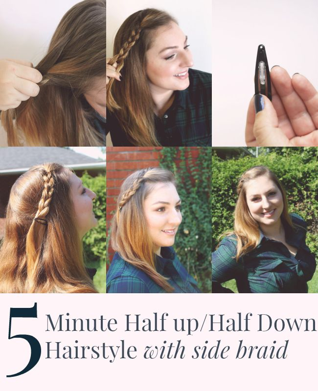 5 Minute Half up Half Down Hairstyle with side braid