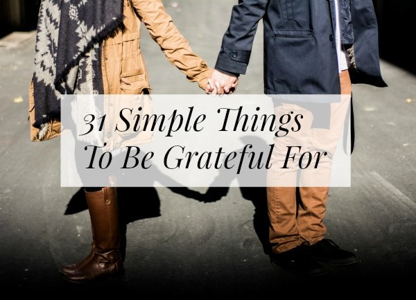 31 Simple Things To Be Grateful For