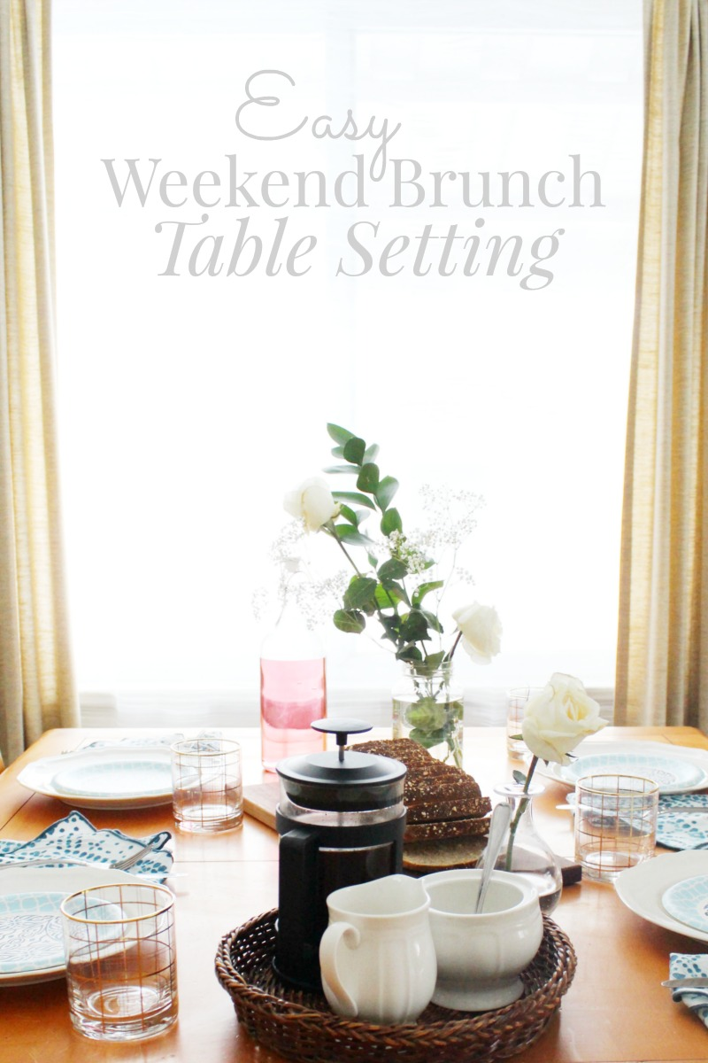 Easy Weekend Brunch Table Setting