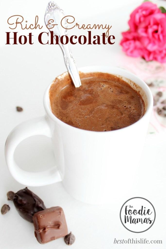 Rich & Creamy Hot Chocolate www.bestofthislife.com