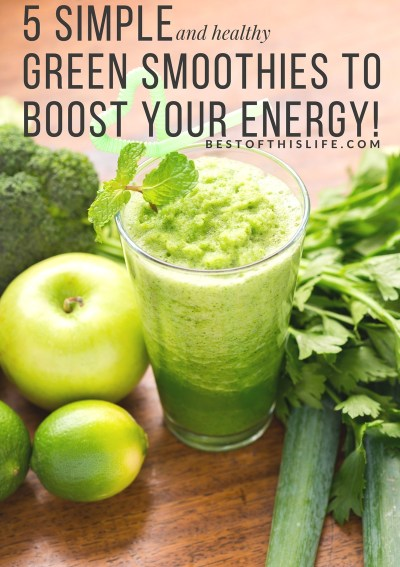 5 Simple and Healthy Green Smoothies To Boost Your Energy