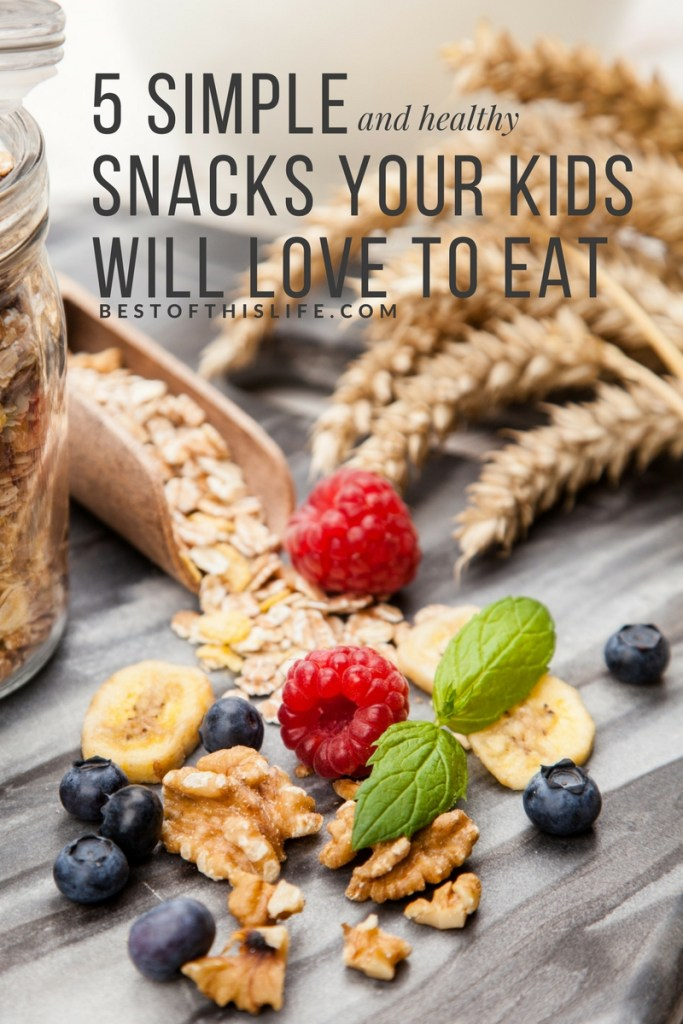 5 Simple and Healthy Snacks Your Kids Will Love To Eat (or at least want to try!!)
