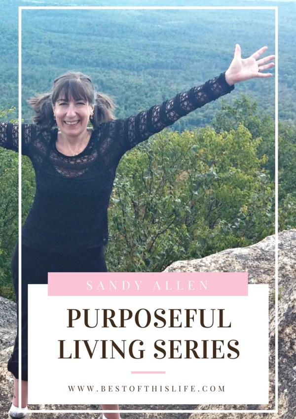 Purposeful Living: An Interview with Sandy Allen
