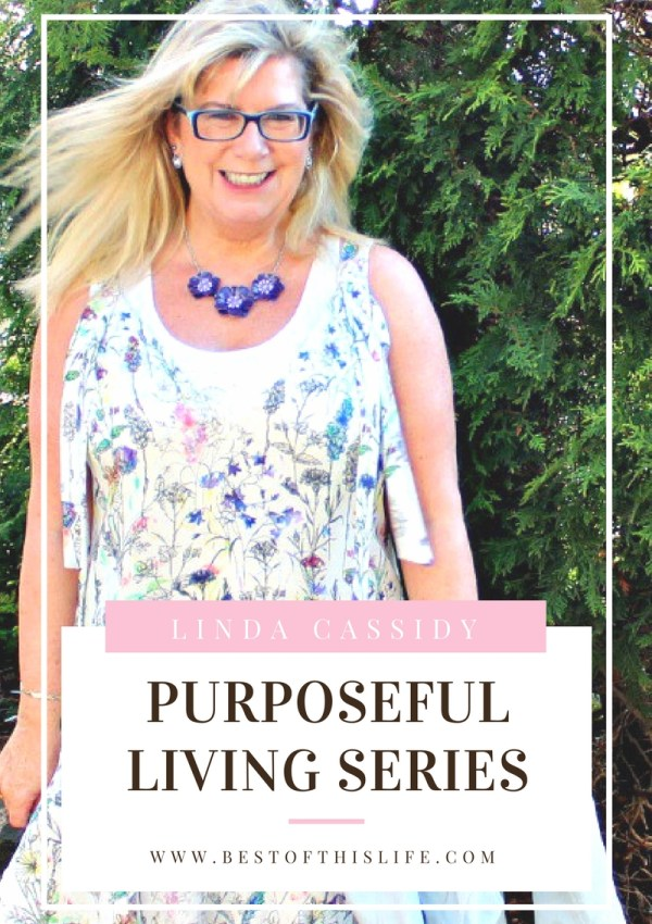 Purposeful Living: An Interview with Linda Cassidy