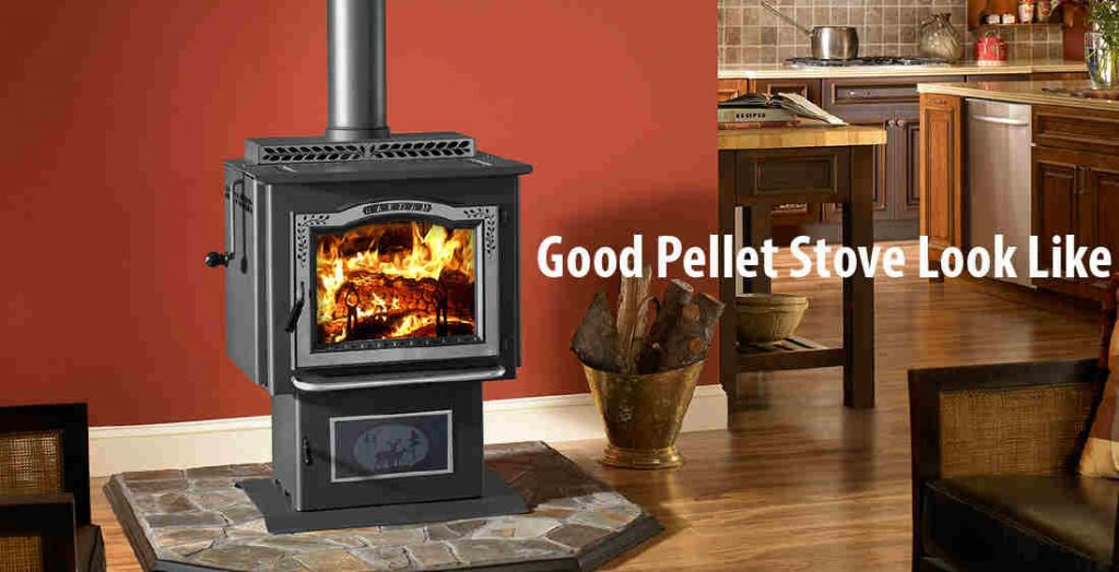What Does a Good Pellet Stove Look Like