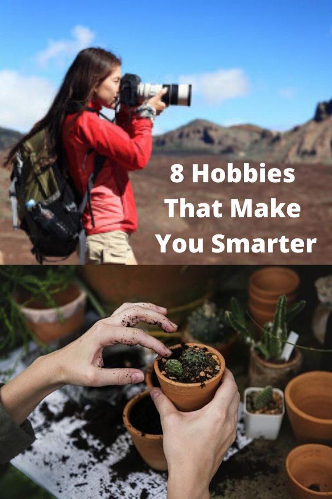 8 Hobbies that make you smarter