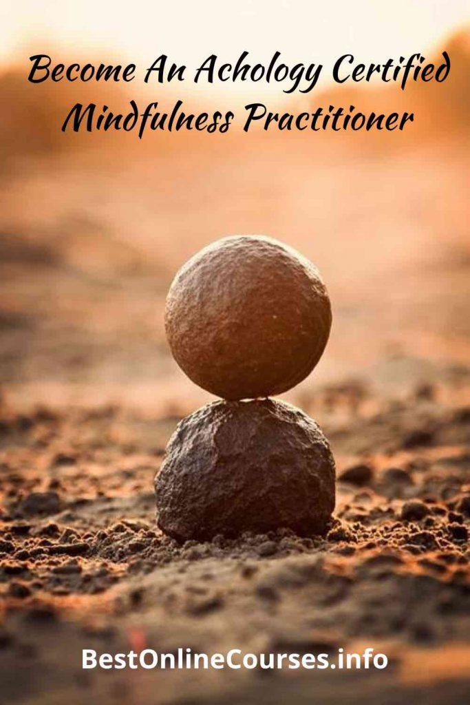 Become An Achology Certified Mindfulness Practitioner