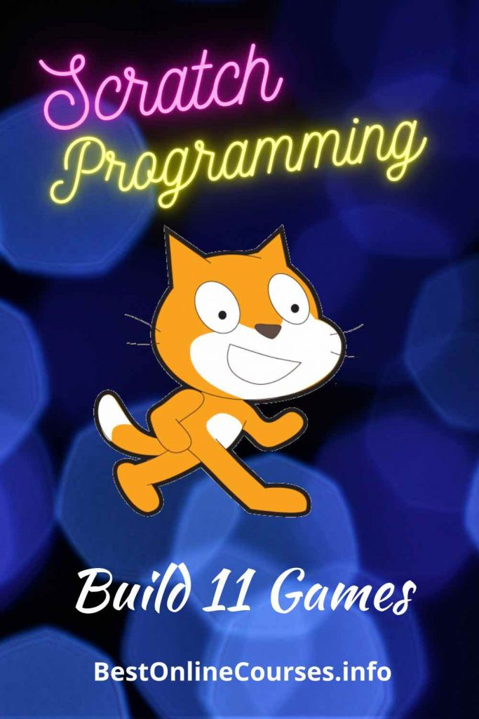 Scratch Programming - Build 11 Games