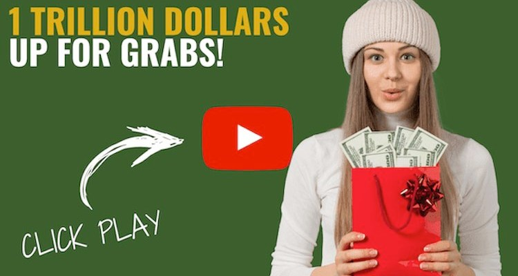 One Trillion Dollars Up For Grabs!