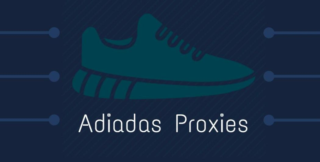 proxies for adidas