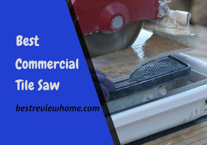 top 5 best commercial tile saw buying